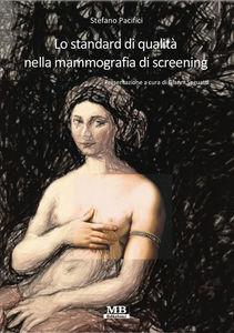 Lo standard di qualità nella mammografia di screening